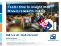 Faster time to insight with mobile research - but how do results hold up?