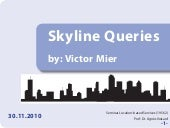 Skyline queries