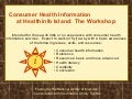 Second Life Consumer Health Information Skills Workshop