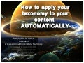 How to Apply Your Taxonomy to Your Content Automatically
