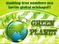 Slashing tree numbers can invite global mishaps!!!