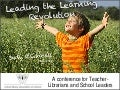 Leading the Learning Revolution
