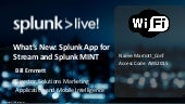 Splunk MINT for Mobile Intelligence and Splunk App for Stream for Enhanced Operational Intelligence from Wire Data