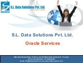 S.L. Data Solutions Pvt. Ltd. Oracl...