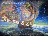 Sleep and dream
