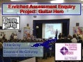 Enriched Assessment: Guitar Hero
