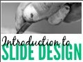 Introduction to Slide Design: 7 Rules for Creating Effective Slides