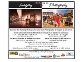 "Photography Workshop on ""Imagery Vs Photography"" on 25th October 2013."