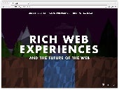 Rich Web Experiences and the Future of the Web