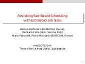 Revisiting Size-Based Scheduling with Estimated Job Sizes