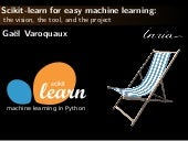 Scikit-learn for easy machine learning: the vision, the tool, and the project
