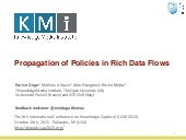Propagation of Policies in Rich Data Flows