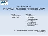 An Overview on PROV-AQ: Provenance ...