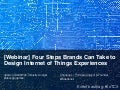 [Slides] Four Steps Brands Can Take to Design Internet of Things Experiences