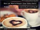 (mobileYouth) How can word of mouth...