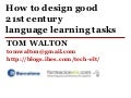 How to create good 21st century language learning tasks
