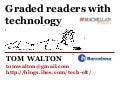 Using graded readers with technology