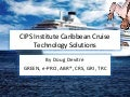 CIPS Institute Caribbean Cruise