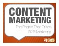 Content Marketing:  The Engine that Drives B2B Marketing