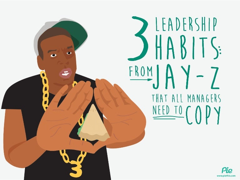 3 leadership habits all managers should learn from Jay-Z
