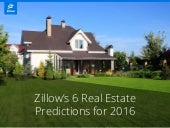Zillow's 6 Real Estate Predictions for 2016