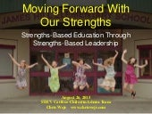 Strengths-Based Education Through Strengths-Based Leadership