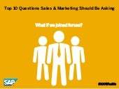 Top 10 Questions Sales and Marketing Should Be Asking