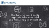 New Ways to Use Google Apps for Education