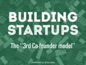 "Building Startups: the ""3rd co-founder model"""