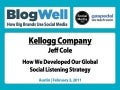 BlogWell Austin Social Media Case Study: Kellogg Company, presented by Jeff Cole