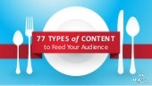 77 Types of Content to Feed Your Audience