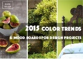 2015 Color Trends & Mood Boards For Design