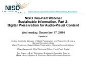NISO Two-Part Webinar: Sustainable Information Part 2: Digital Preservation of Audio-Visual Content