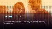 "LinkedIn ""Key to Social Selling"" Breakfast - Melbourne, 12th of March"