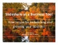 SlideShare as a Business Tool: How to use for networking and business promotion