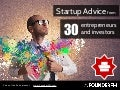 Startup Advice from 30 Entrepreneurs and Investors
