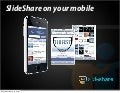 Introducing SlideShare Mobile: use SlideShare on the go!