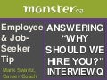 "Answer ""Why Should We Hire You?"""