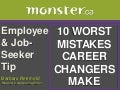 Career Changers: 10 Big Mistakes