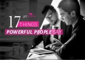17 Things Powerful People Say