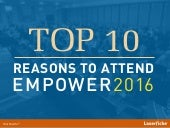 Top 10 Reasons to Attend Empower 2016