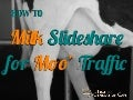 How to Milk Slideshare for Moo' Website Traffic