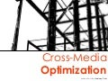 cross media optimization