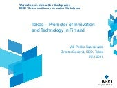 Tekes – Promoter of Innovation and ...