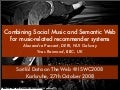 Combining Social Music and Semantic Web for music-related recommender systems