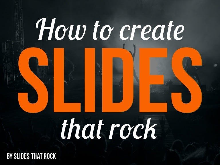 Slides That Rock