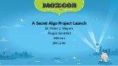 A Secret Algo Project (MozCast)