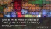 [Slides] What Do We Do with All This Big Data by Altimeter Group