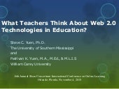 What Teachers Think About Web 2.0 Technologies in Education?