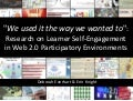 We Used It The Way We Wanted To: Research on Learner Engagement in Participatory Environments